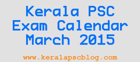 Kerala PSC Exam Calendar March 2015