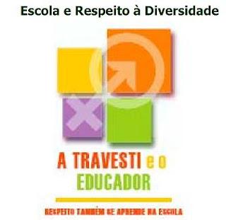 Ministério da Educação - o Travesti e o Educador
