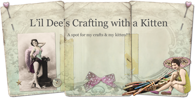 L&#39;il Dee&#39;s Crafting with a Kitten