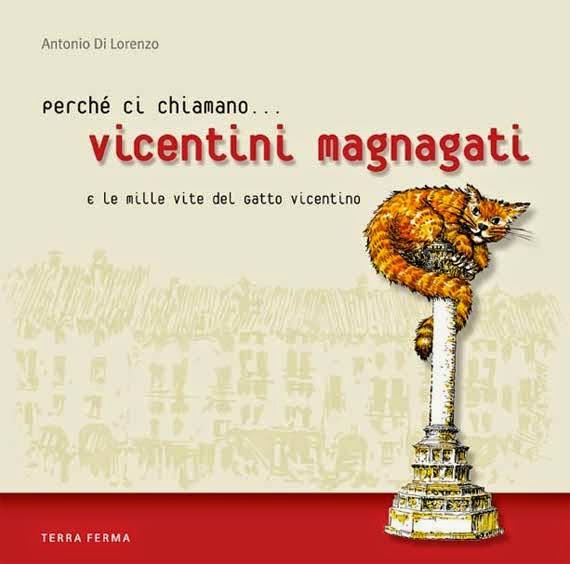 Perchè ci chiamano... Vicentini Magnagati