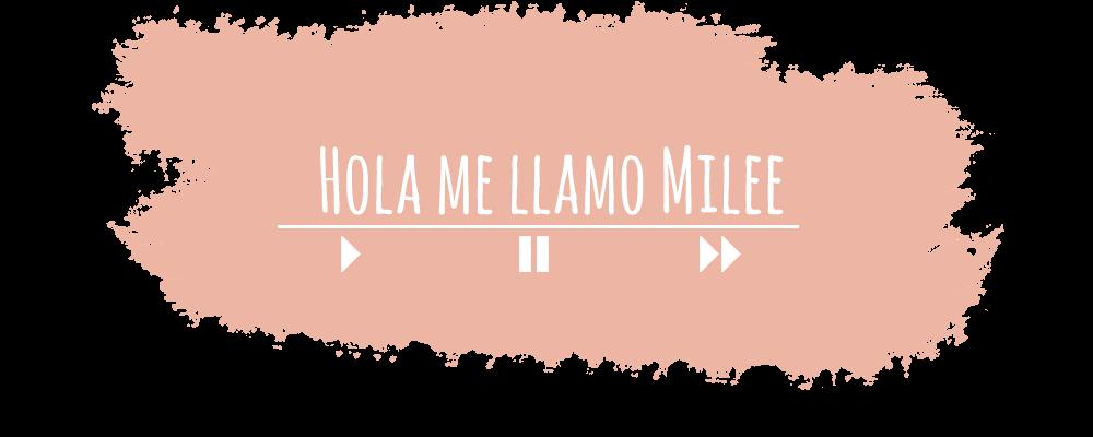 Hola me llamo Milee...