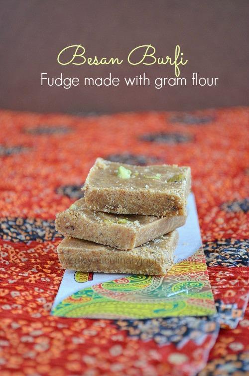 Divya's culinary journey: Besan Burfi (Gram flour Fudge)