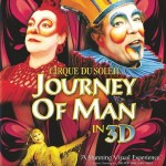 Cirque Du Soleil: Journey Of Man 2D/3D Blu-ray Review