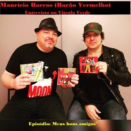 Maurício Barros (Barão Vermelho) - Entrevista no Vitrola Verde