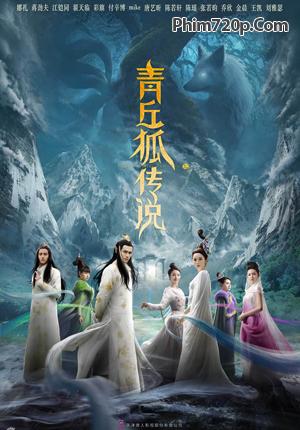 Truyền Thuyết Thanh Khâu Hồ - Legend of the Qing Qiu Fox