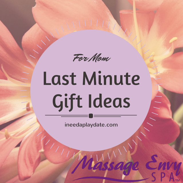3 Very Last Minute Ideas for Mom from @MassageEnvy