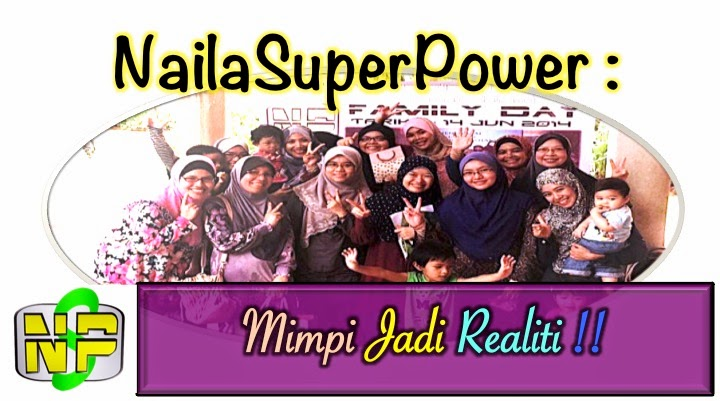 NailaSuperpower : MIMPI JADI REALITI