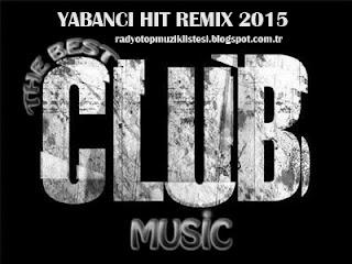 Yabancı Pop Remix Müzik Eylül 2015 Full Albüm İndir