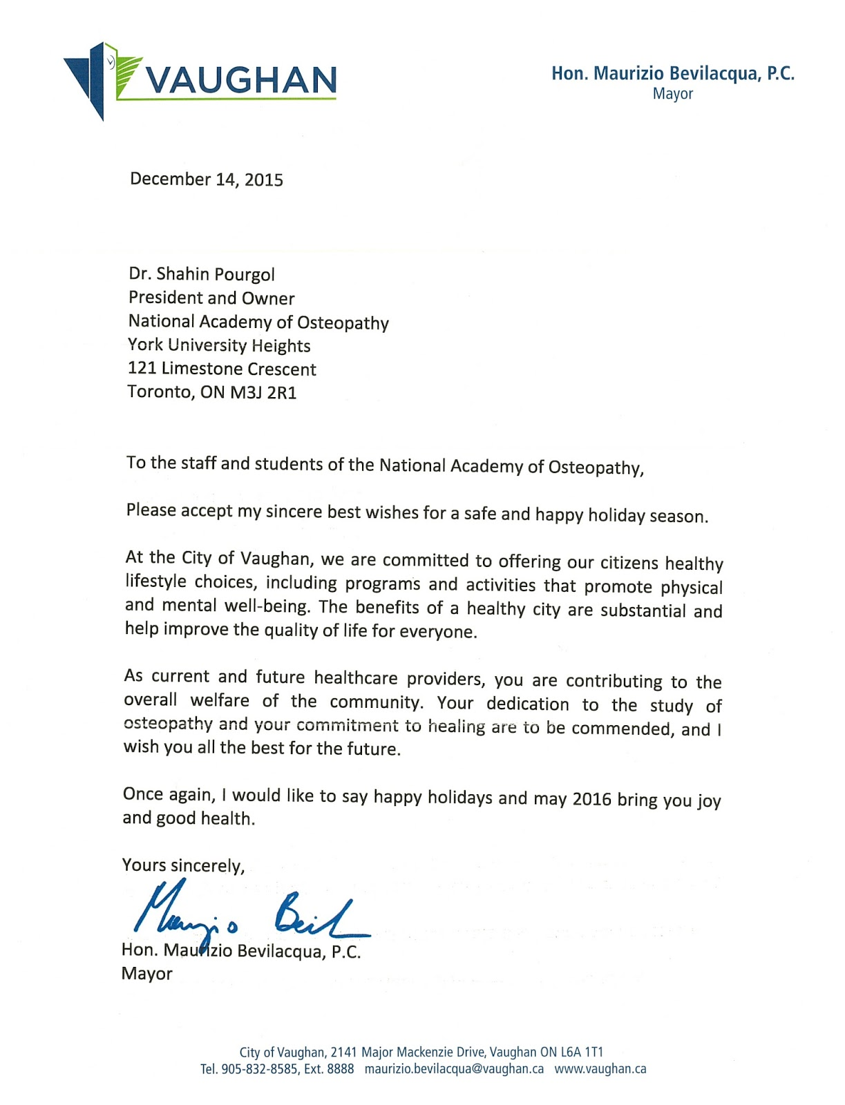 National academy of osteopathy canada letter from vaughan mayor for writing a letter to nao and its students it is so nice to know that the mayor of one of the largest canadian cities is thinking about our students m4hsunfo