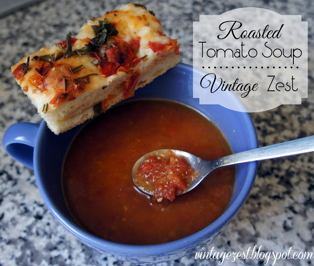 roasted tomato soup  Vintage Zest