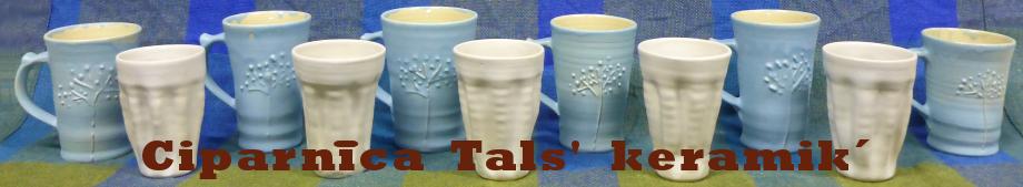 """""""Ciparnīca"""" Tals' keramik'"""