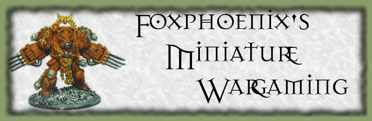 Foxphoenix's Miniature Wargaming
