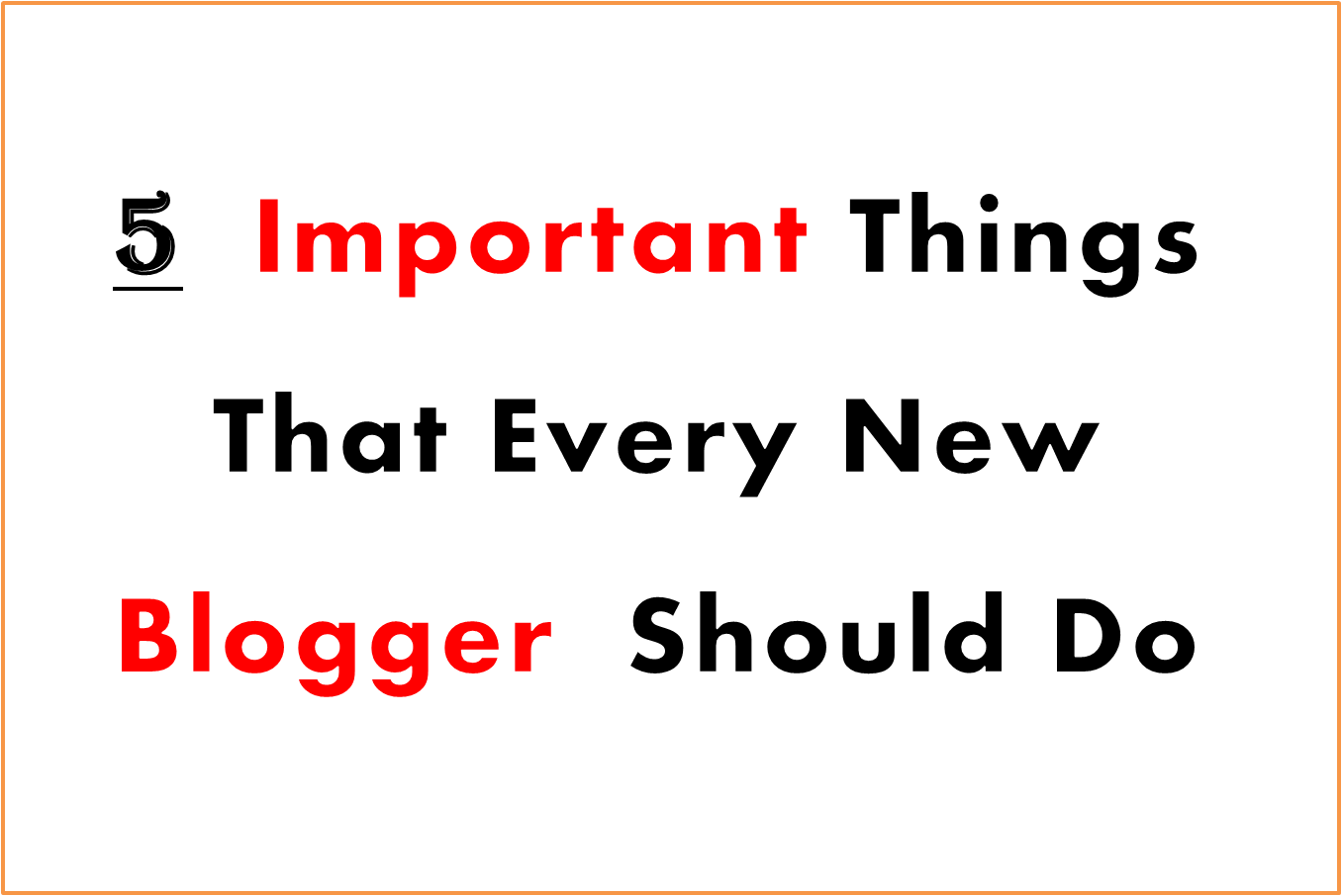 Important Tips For Bloggers