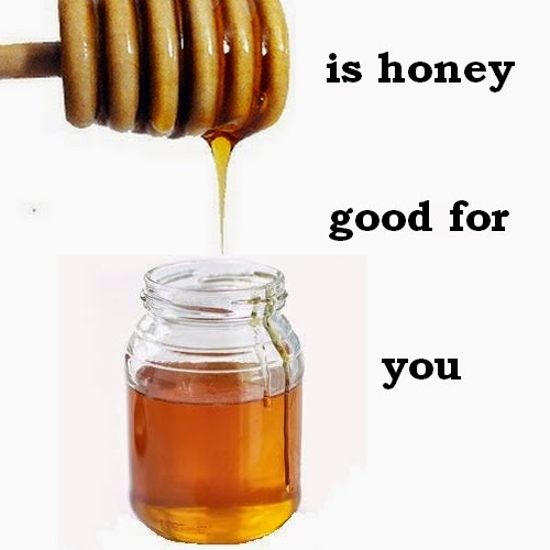 why is honey good for you