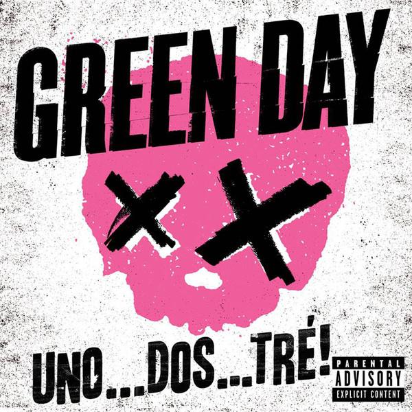 Green Day  ¡Uno…Dos…Tré! (2012)