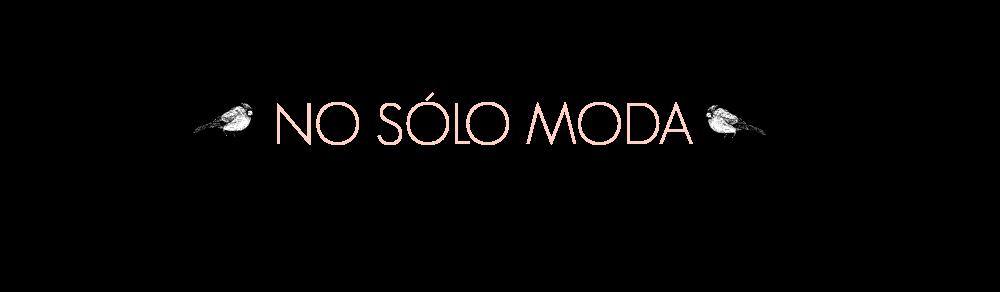 No solo moda