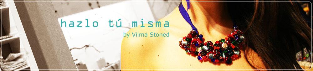 HAZLO TÚ MISMA by Vilma Stoned