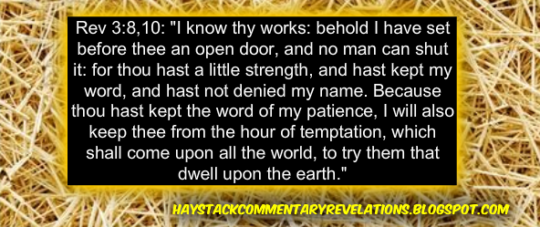 Haystack bible commentary revelations rev 38 10 i know your 10 because you have kept my command to persevere i also will keep you from the hour of trial which shall come upon the whole world to test those who dwell altavistaventures Gallery