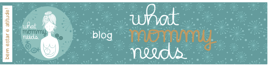 What Mommy Needs