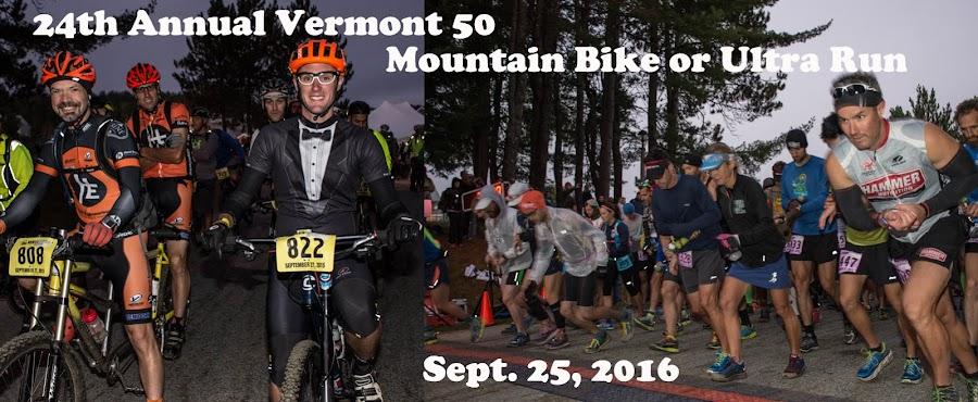 Vermont 50 Mountain Bike or Ultra Run