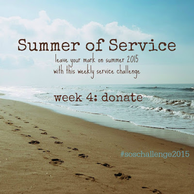 While I'm Waiting...Summer of Service week 4: donate