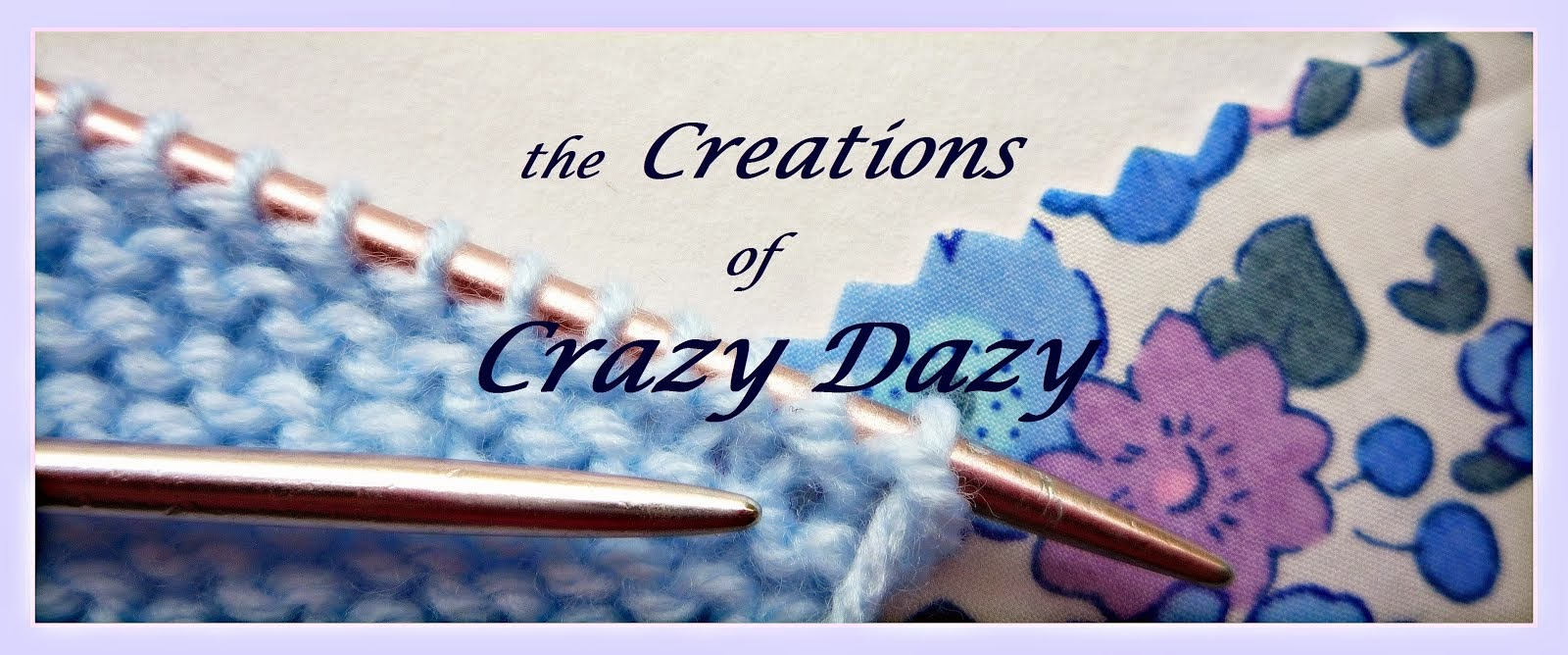 the Creations of Crazy Dazy