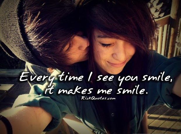 love quotes every time i see you smile