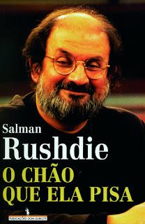 O Chão que Ela Pisa, Salman Rushdie