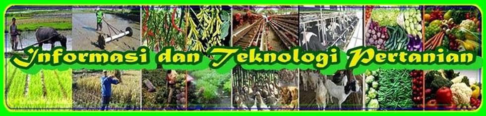 Informasi dan Teknologi Pertanian