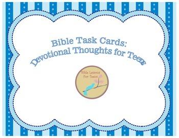 https://www.teacherspayteachers.com/Product/Bible-Task-Cards-50-Devotional-Thoughts-for-Teens-1724392