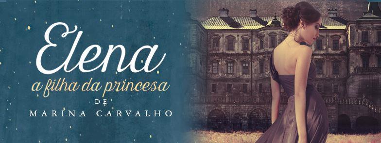 Frases Elena A Filha Da Princesa Marina Carvalho