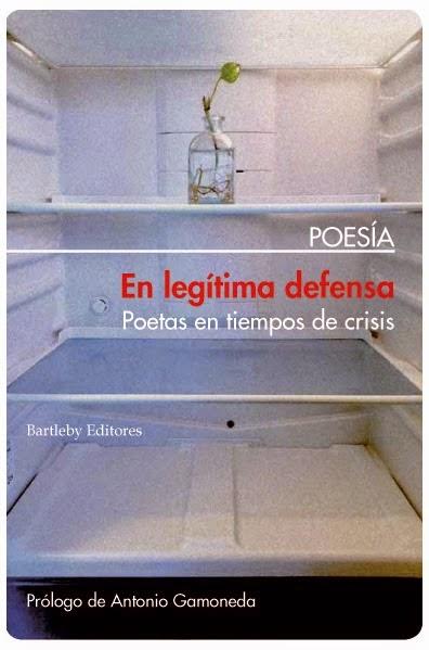 EN LEGÍTIMA DEFENSA (Poetas en tiempos de crisis)