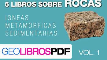 Cinco Libros sobre Rocas igneas, sedimentarias y metamorficas