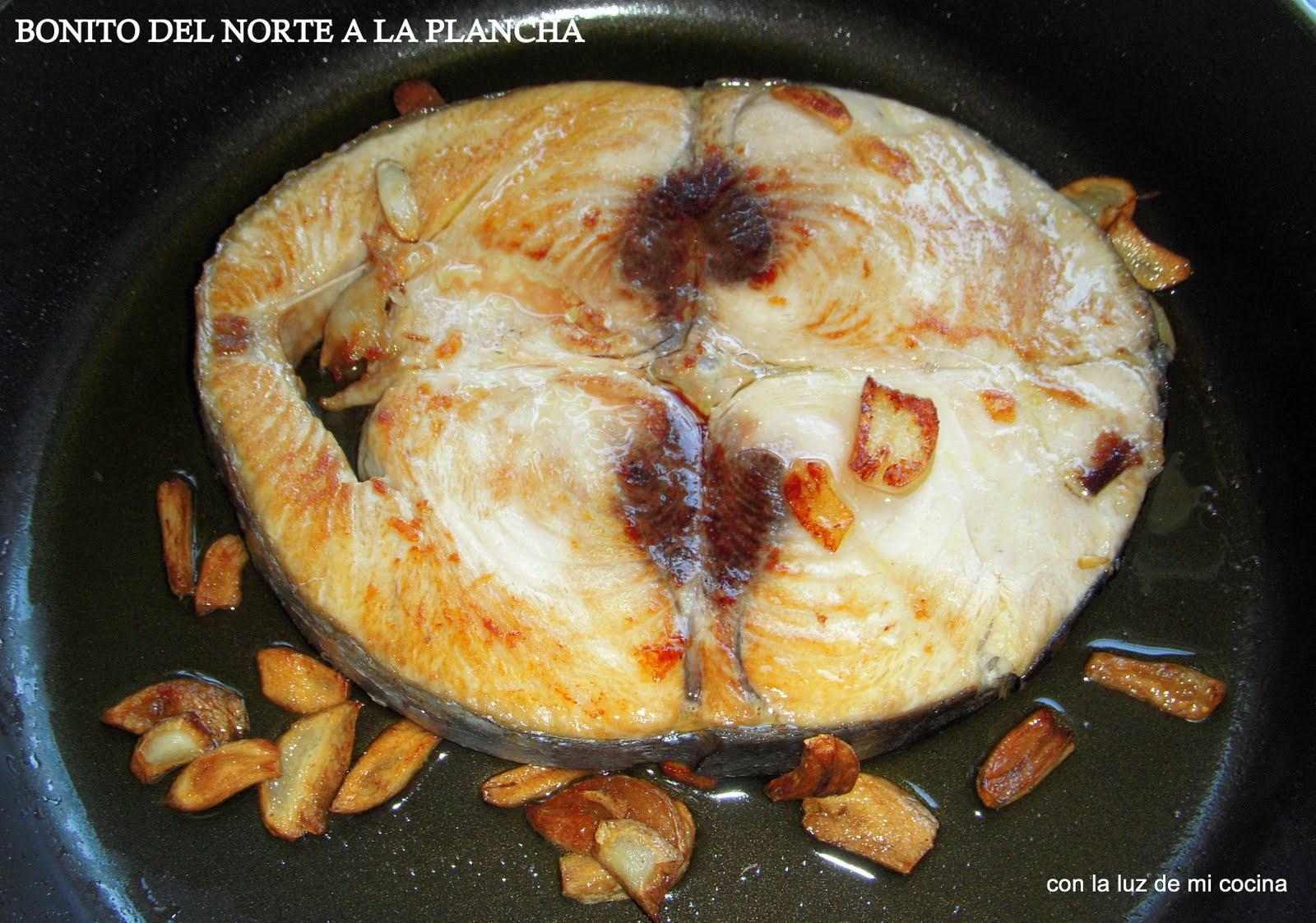 Como Cocinar El Bonito | Con La Luz De Mi Cocina Bonito Del Norte A La Plancha Y Bizcocho