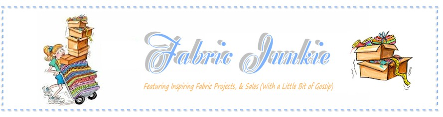 Fabric Junkie - Projects, Inspiration, & Sewing Gossip