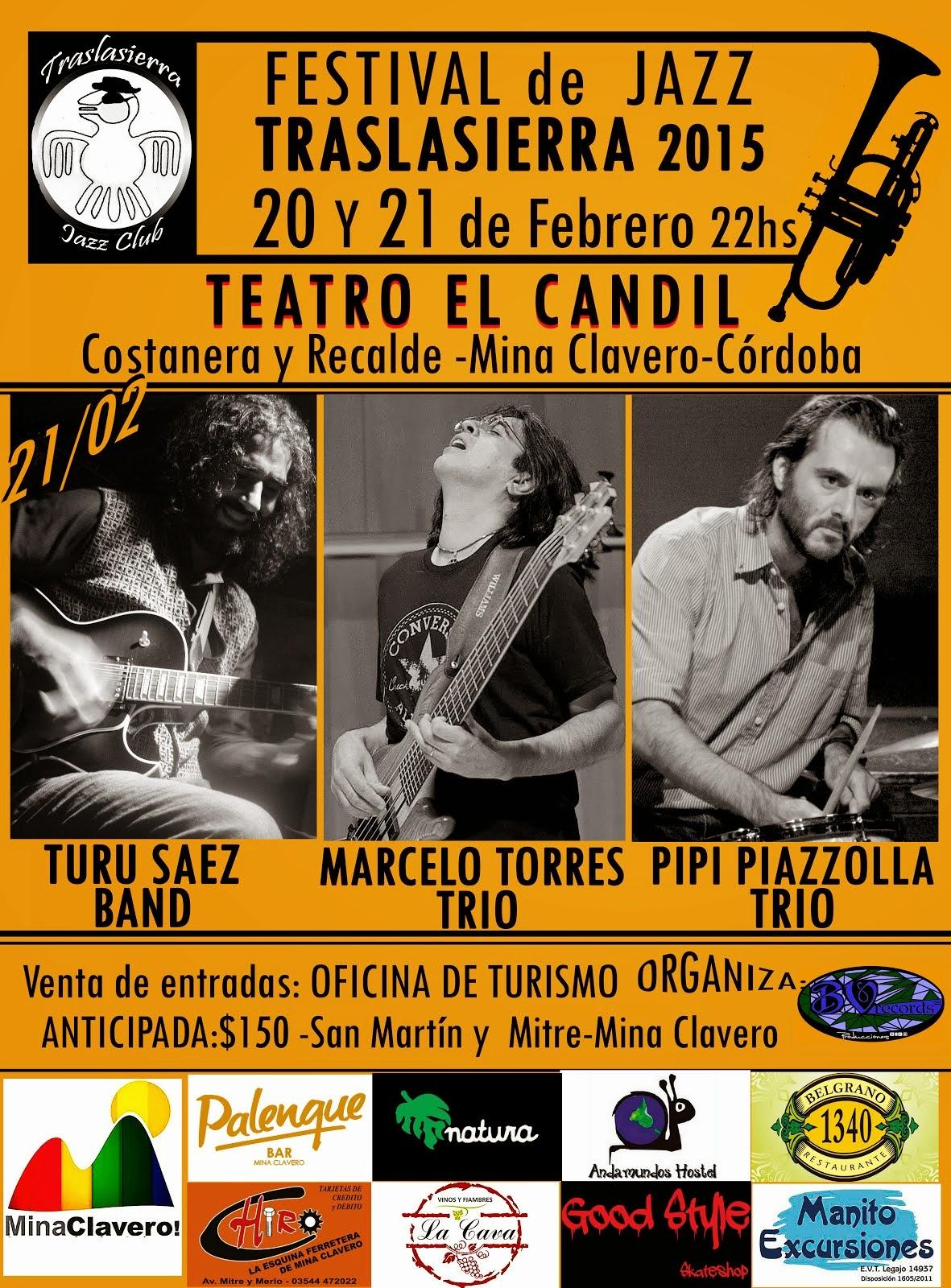 FESTIVAL de JAZZ TRASLASIERRA 21/02 22hs.
