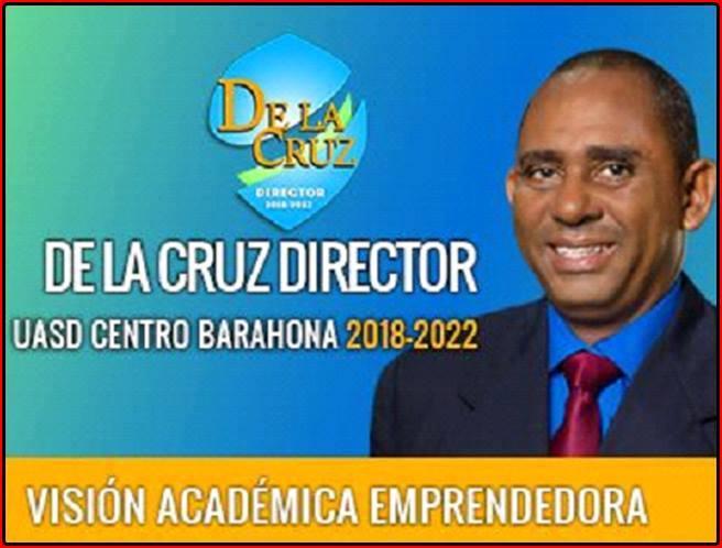 MANUEL ANTONIO DE LA CRUZ FERANNDEZ, DIRECTOR UASD BARAHONA