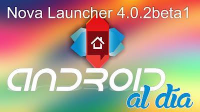 Nova Launcher 4.0.2beta1