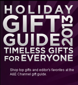 http://shop.history.com/gift-guide/index.php?v=aetv_gift-guide&nvbar=Gift+Guide