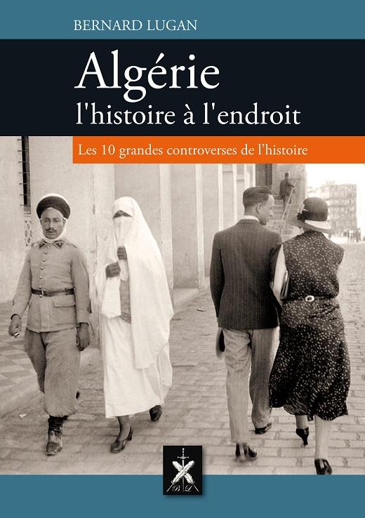 Algérie, l'histoire à l'endroit