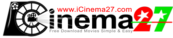 iCinema27.com | Free Download Movie Single Link
