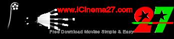 iCinema27.com | Free Download Movie Single Link