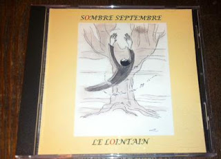 Sombre Septembre - Le Lointain CDR (2006, Seagulls Screaming Productions)