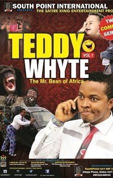 TEDDY WHYTE (Vol. 1) (The Mr. Been of Africa)