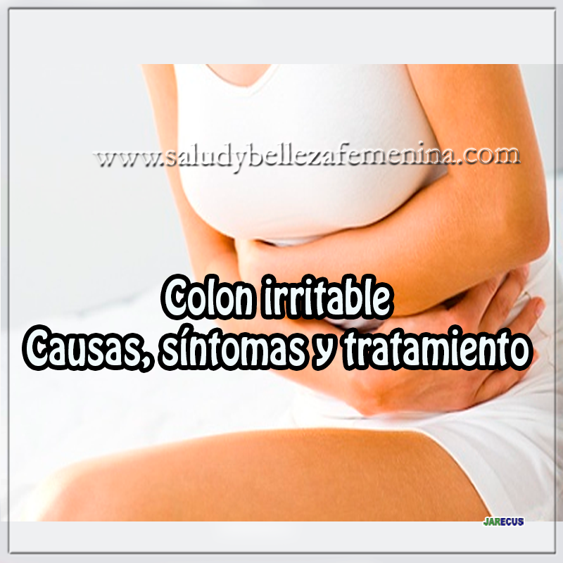 Colon irritable - Causas, síntomas y tratamiento