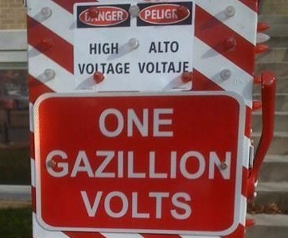 funny warning sign - a very high voltage