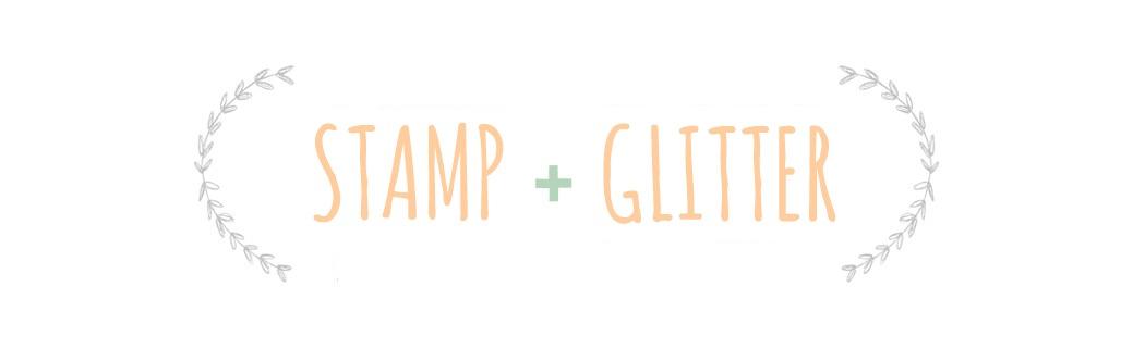 Stamp & Glitter