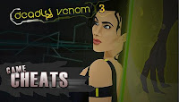 Deadly Venom 3 cheats.