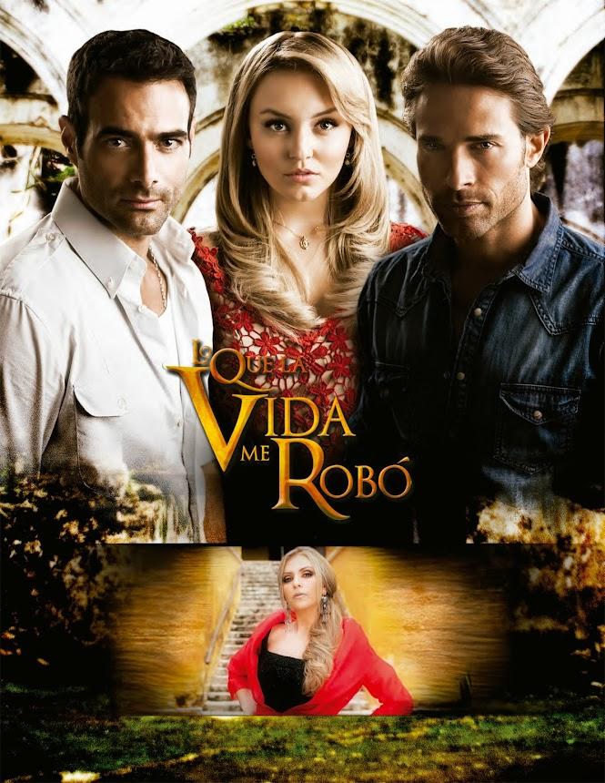 poster-telenovela-lo-que-la-vida-me-robo.jpg