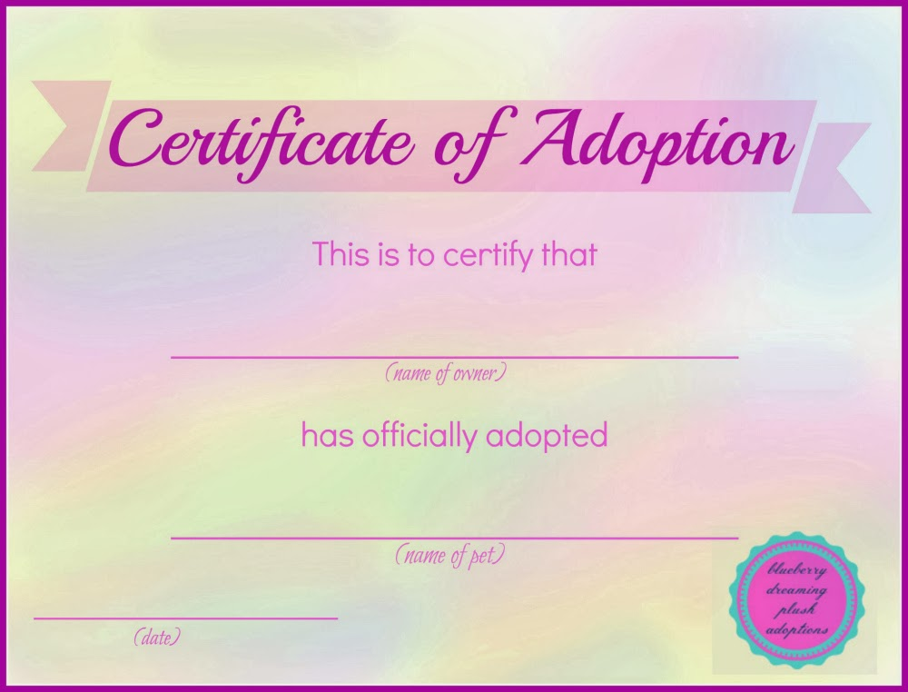 Blueberry dreaming printable stuffed animal adoption certificates for Printable adoption certificate